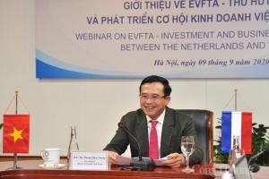 """Chia sẻ tại Diễn đàn trực tuyến """"Giới thiệu về EVFTA - EVIPA -Thu hút đầu tư và phát triển cơ hội kinh doanh Việt Nam – Hà Lan"""" diễn ra ngày 9/9, Thứ trưởng Bộ Công Thương Hoàng Quốc Vượng nhấn mạnh: """"Khi EVFTA vào hiệu lực, quan hệ thương mại giữa Việt N"""