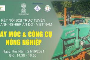 """Chương trình """"Kết nối trực tuyến Doanh nghiệp Ấn Độ - Việt Nam trong lĩnh vực máy móc và công cụ nông nghiệp"""""""